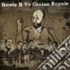 Howie B. Vs. Casino Royale - Not In The Face