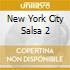 NEW YORK CITY SALSA 2