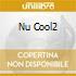 NU COOL2