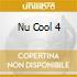 NU COOL 4
