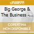 Big George And The Business - All Fools Day