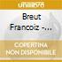 Breut Francoiz - Vingt A Trente Mille Jours