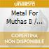 Various Artists - Metal For Muthas Ii