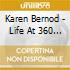 Karen Bernod - Life At 360 Degrees