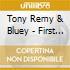 Tony Remy & Bluey - First Protocol