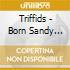 Triffids - Born Sandy Devotional