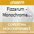 Fizzarum - Monochrome Plural
