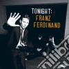 Franz Ferdinand - Tonight: Franz Ferdinand (2 Lp)