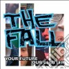 Fall - Your Future,our Clutter