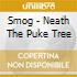 Smog - Neath The Puke Tree