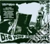 DIG YOUR OWN GRAVE+DVD