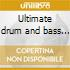 Ultimate drum and bass part 2