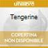 TENGERINE