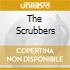 THE SCRUBBERS