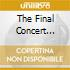 THE FINAL CONCERT RECORDING