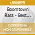 Boomtown Rats - Best Of Boomtown Rats
