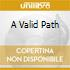 A VALID PATH