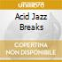 ACID JAZZ BREAKS