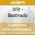 Wilt - Bastinado