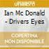 Ian Mc Donald - Drivers Eyes
