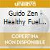 Guido Zen - Healthy Fuel Navigation