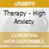 Therapy - High Anxiety