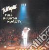 Ted Nugent - Full Bluntal Nugity