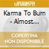 Karma To Burn - Almost Heathen