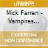 Mick Farren - Vampires Stole My Lunch Money