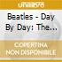 BEATLES - DAY BY DAY: THE ORIGINALS