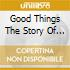 Good Things The Story Of Saadi - Moore R,Williams B...