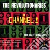Revolutionaries - At Channel One