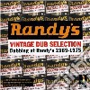 Randy's Vintage Dub Selection - Dubbing At Randy's 1969-1975