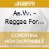 Reggae for lovers-a.v. 00