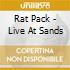 Rat Pack - Live At Sands
