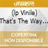 (LP VINILE) THAT'S THE WAY IT IS