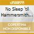 NO SLEEP 'TIL HAMMERSMITH (LIVE 2CD)