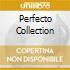 Perfecto Collection