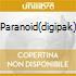 PARANOID(DIGIPAK)