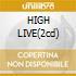 HIGH LIVE(2cd)