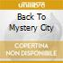 BACK TO MYSTERY CITY