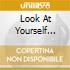 LOOK AT YOURSELF (MINIATURE)