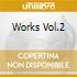 WORKS VOL.2