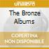 THE BRONZE ALBUMS
