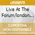 LIVE AT THE FORUM/LONDON (2CD)