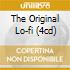THE ORIGINAL LO-FI (4CD)