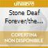 STONE DEAF FOREVER/THE DEFIN. 5CDSET