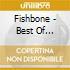 THE BEST OF FISHBONE
