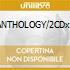 ANTHOLOGY/2CDx1