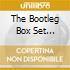THE BOOTLEG BOX SET VOL.2/5CD